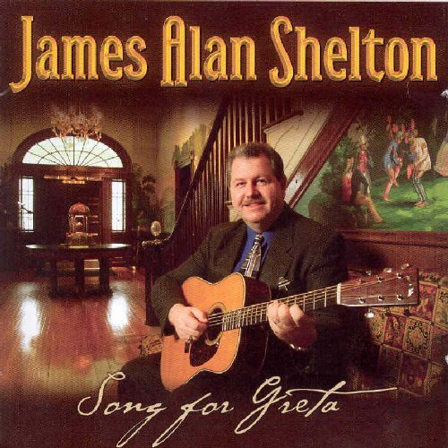 James Alan Shelton Song For Greta