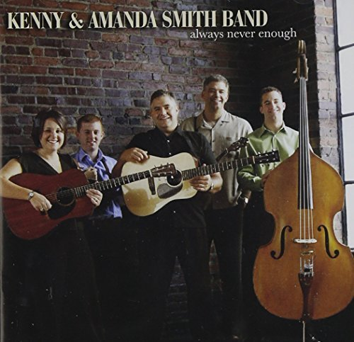 Kenny & Amanda Smith Always Never Enough
