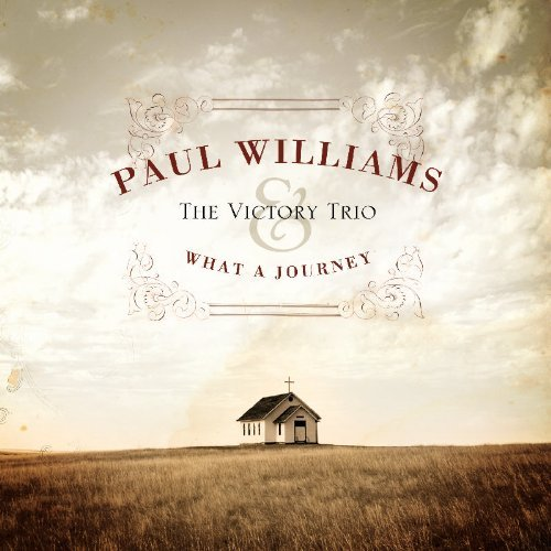 Paul & The Victory Tr Williams What A Journey