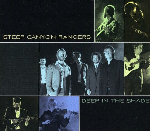 Steep Canyon Rangers Deep In The Shade