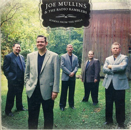 Joe & The Radio Ramble Mullins Hymns From The Hills