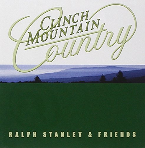 Ralph & Friends Stanley Clinch Mountain Country 2 CD