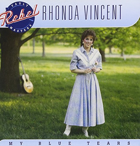 Rhonda Vincent My Blue Tears