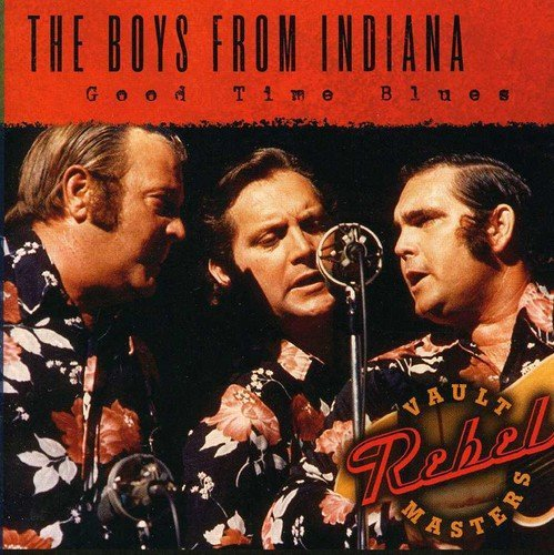 Boys From Indiana Good Time Blues