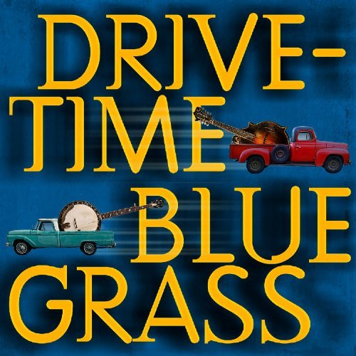 Drive Time Bluegrass Drive Time Bluegrass