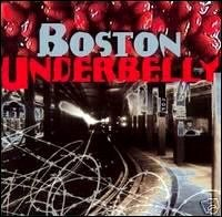 Boston Underbelly Music From The City Of Revolution