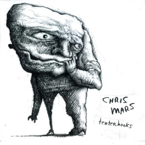 Chris Mars Tenterhooks