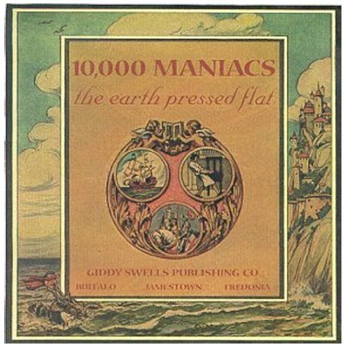 10000 Maniacs Earth Pressed Flat
