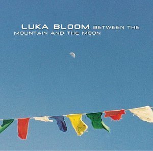 Luka Bloom Between The Mountain & The Moo