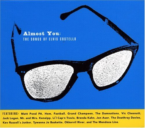 Almost You Songs Of Elvis Cost Almost You Songs Of Elvis Cost T T Elvis Costello