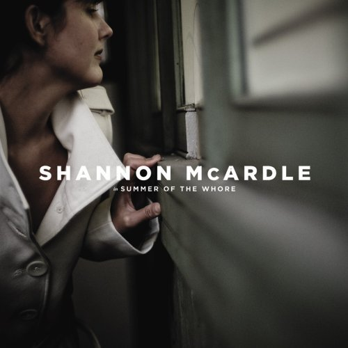 Shannon Mcardle Summer Of The Whore