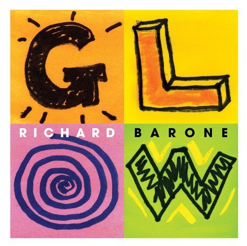 Richard Barone Glow