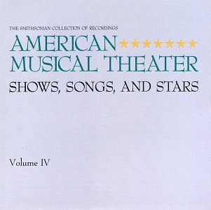 American Musical Theater Vol. 4 American Musical Theate Cook Chaplin Holiday Merman Martin Channing Burton