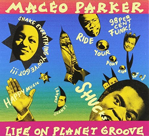 Maceo Parker Life On Planet Groove