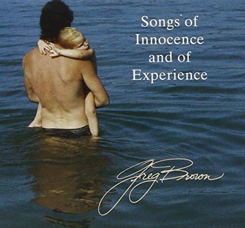 Greg Brown Songs Of Innocence & Of Experi