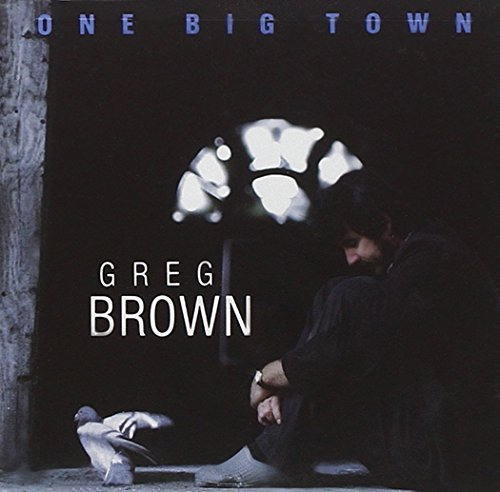 Greg Brown One Big Town