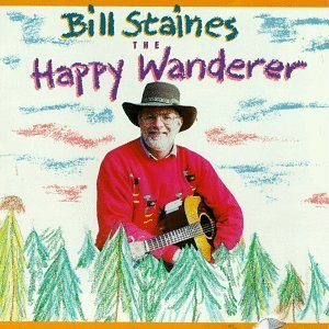 Bill Staines Happy Wanderer