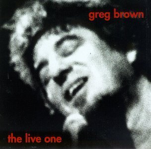 Greg Brown Live One