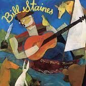 Bill Staines One More River