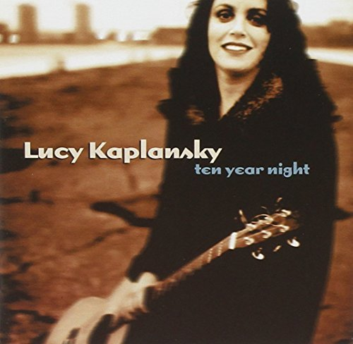 Lucy Kaplansky Ten Year Night Hdcd