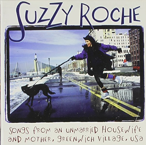 Suzzy Roche Songs From An Unmarried Housew