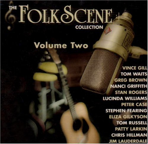 Folkscene Collection Vol. 2 Folkscene Collection Williams Waits Gill Griffith Folkscene Collection