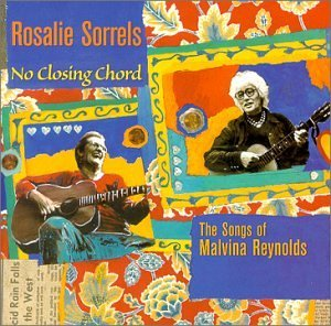 Rosalie Sorrels No Closing Chord Songs Of Malv