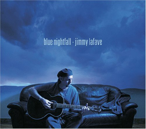 Jimmy Lafave Blue Nightfall