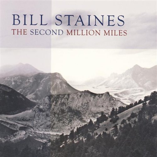 Bill Staines Second Million Miles