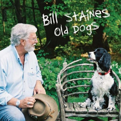 Bill Staines Old Dogs