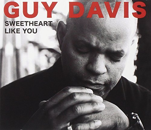 Guy Davis Sweetheart Like You