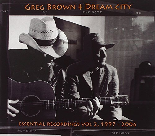 Greg Brown Dream City Essential Recording
