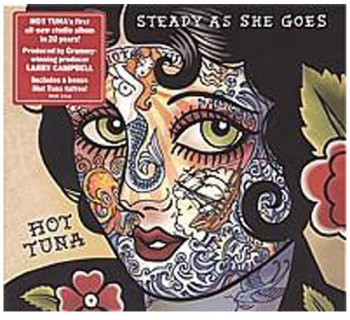 Hot Tuna Steady As She Goes