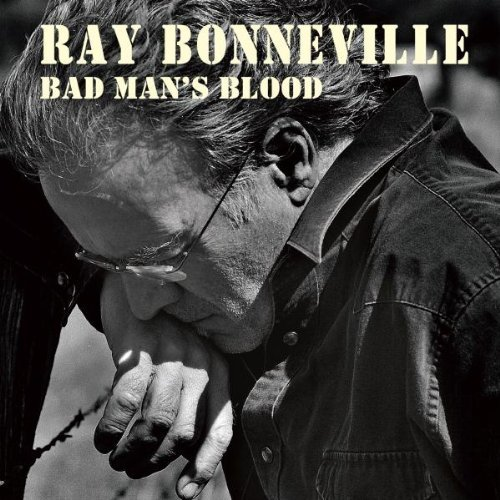 Ray Bonneville Bad Man's Blood