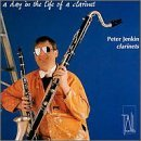 Peter Jenkin Day In The Life Of A Clarinet Jenkins Dean Herscovitch Moore