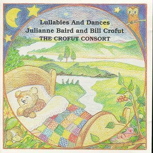 Baird Crofut Lullabies & Dances