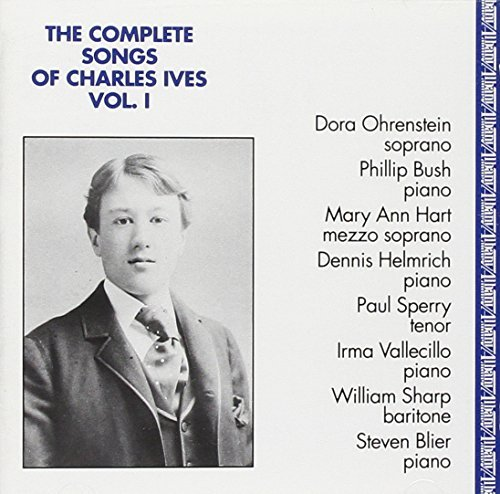 Charles Ives Complete Songs Vol. 1 Ohrenstein Hart Sperry Sharp &
