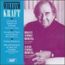 William Kraft Orchestral Works Schmidt*jeff Von Der (fr Hn) Nagano Berkeley So