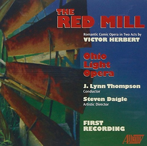 Victor Herbert Red Mill Thompson Ohio Light Opera