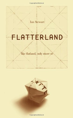 Ian Stewart Flatterland Like Flatland Only More So