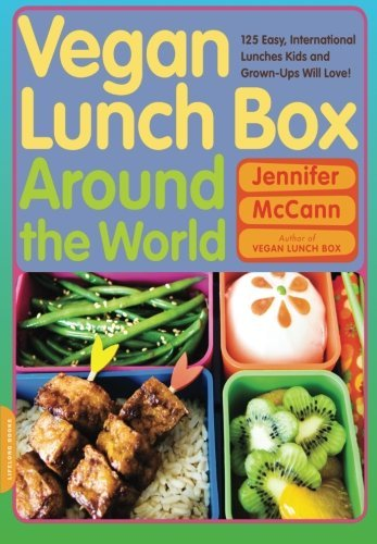 Jennifer Mccann Vegan Lunch Box Around The World 125 Easy International Lunches Kids And Grown Up