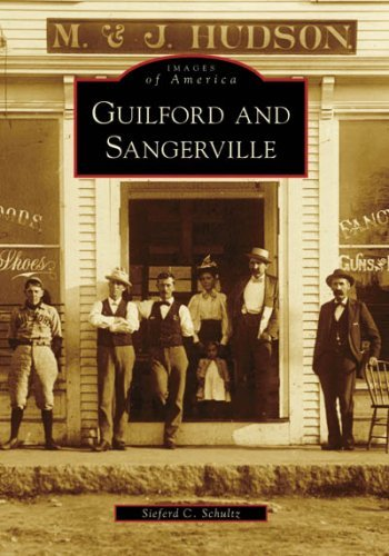 Sieferd Schultz Guilford And Sangerville