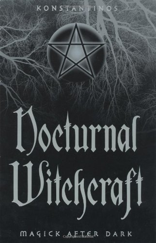 Konstantinos Nocturnal Witchcraft Magick After Dark