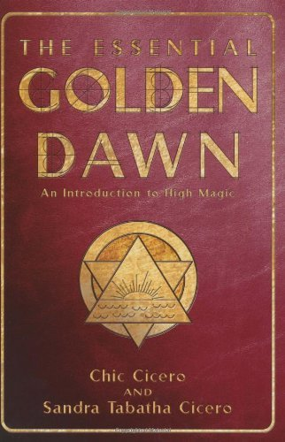 Chic Cicero Essential Golden Dawn An Introduction To High Magic