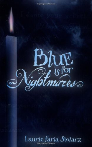 Laurie Faria Stolarz Blue Is For Nightmares Deluxe Spellboo