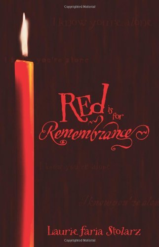 Laurie Faria Stolarz Red Is For Remembrance