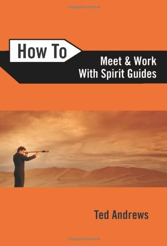 Ted Andrews How To Meet And Work With Spirit Guides 0002 Edition;