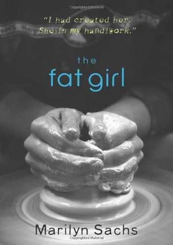 Marilyn Sachs The Fat Girl 0002 Edition;