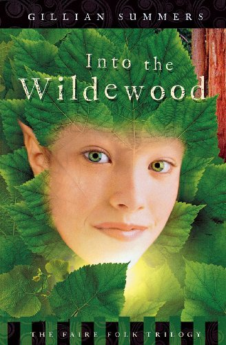 Gillian Summers Into The Wildewood