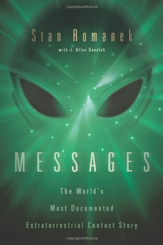 Stan Romanek Messages The World's Most Documented Extraterrestrial Cont